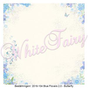 2016-104 Blue Flovers V2 - Butterfly
